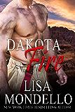 Dakota Fire: Firefighter Romance (Dakota Hearts Book 12)