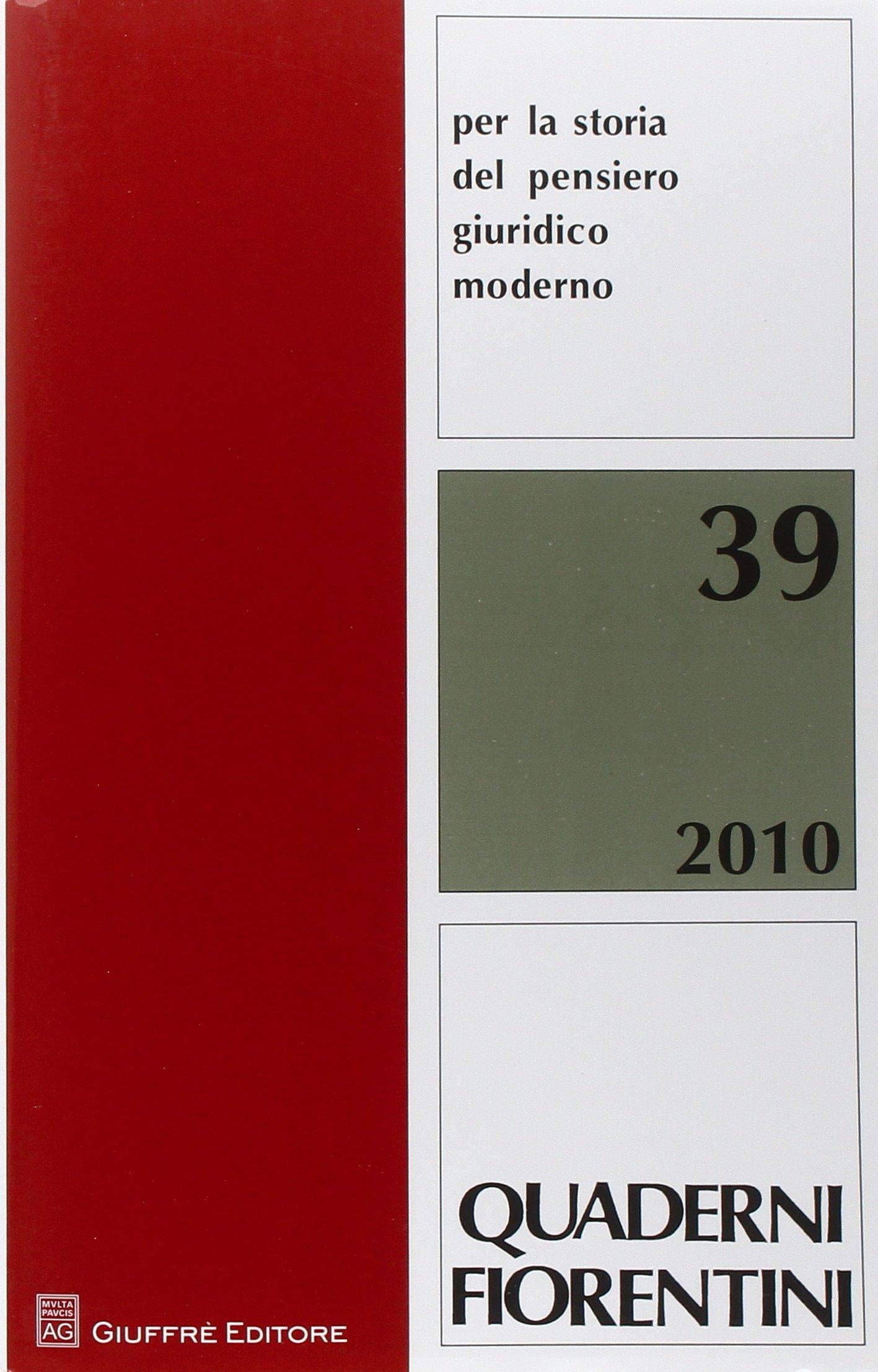 Quaderni fiorentini : per la storia del pensiero giuridico moderno