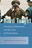Hard Target: Sanctions, Inducements, and the Case of North Korea