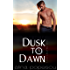 Dusk to Dawn (Lover's Journey, Book Two): A Gay Friends to Lovers Romance