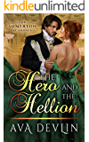 The Hero and the Hellion: A Steamy Regency Historical Romance (The Somerton Scandals Book 3)