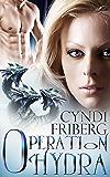 Operation Hydra (Beyond Ontariese Book 2)