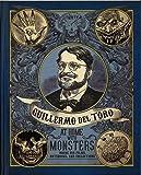 ギレルモ・デル・トロの怪物の館(仮) (映画、創作ノート、コレクションの内なる世界)