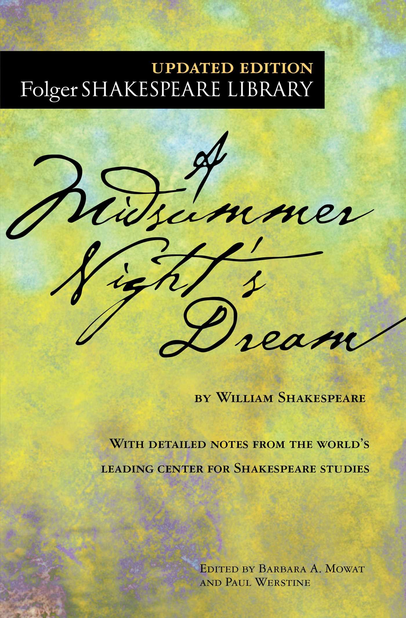 Amazon: A Midsummer Night's Dream (folger Shakespeare Library)  (9781501146213): William Shakespeare, Dr Barbara A Mowat, Paul Werstine  Phd: Books