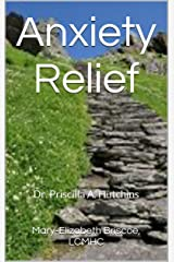 Anxiety Relief Kindle Edition