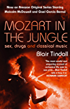 Mozart in the Jungle: Sex, Drugs and Classical Music (English Edition)