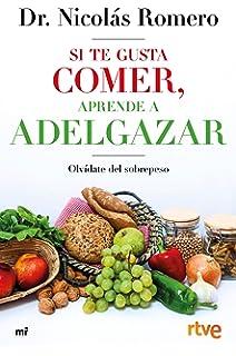 Yo sí que como: Para adelgazar hay que comer (CLAVE): Amazon.es ...