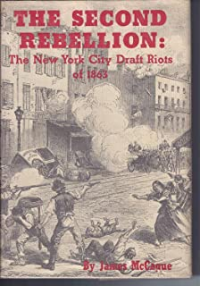 Amazon the new york city draft riots their significance for the second rebellion the story of the new york city draft riots of 1863 fandeluxe Images