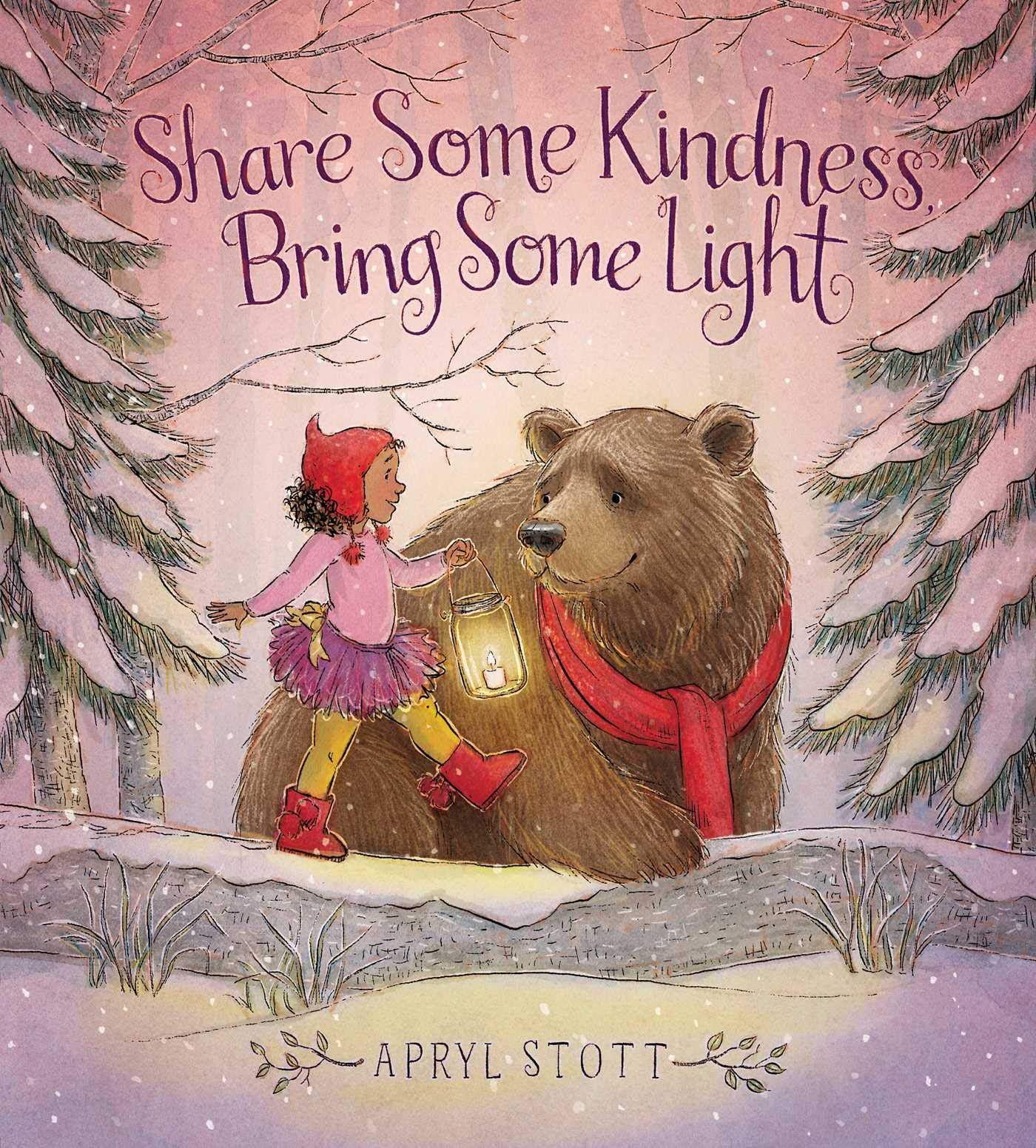 Share Some Kindness, Bring Some Light