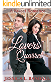 Lovers' Quarrel: A Sweet Romance