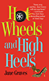 Hot Wheels and High Heels (Playboys Book 1)