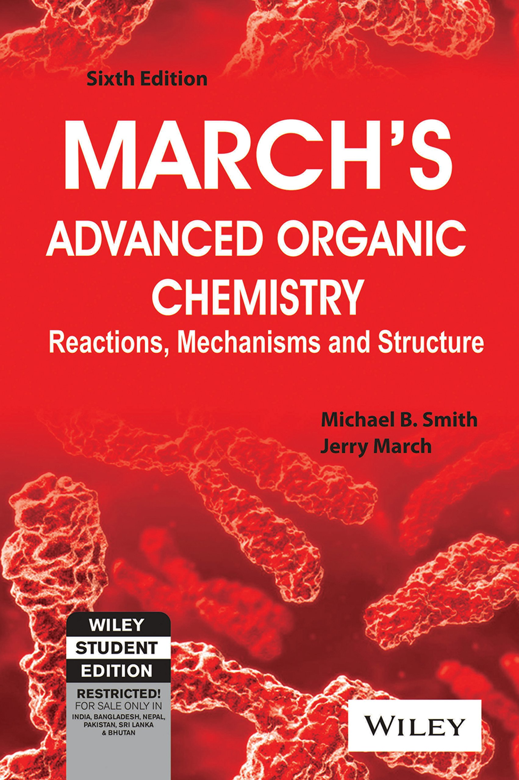 March's Advanced Organic Chemistry (with CD): Reactions, Mechanisms and  Structure (WSE): Jerry March Michael B. Smith: 9788126536863: Amazon.com:  Books