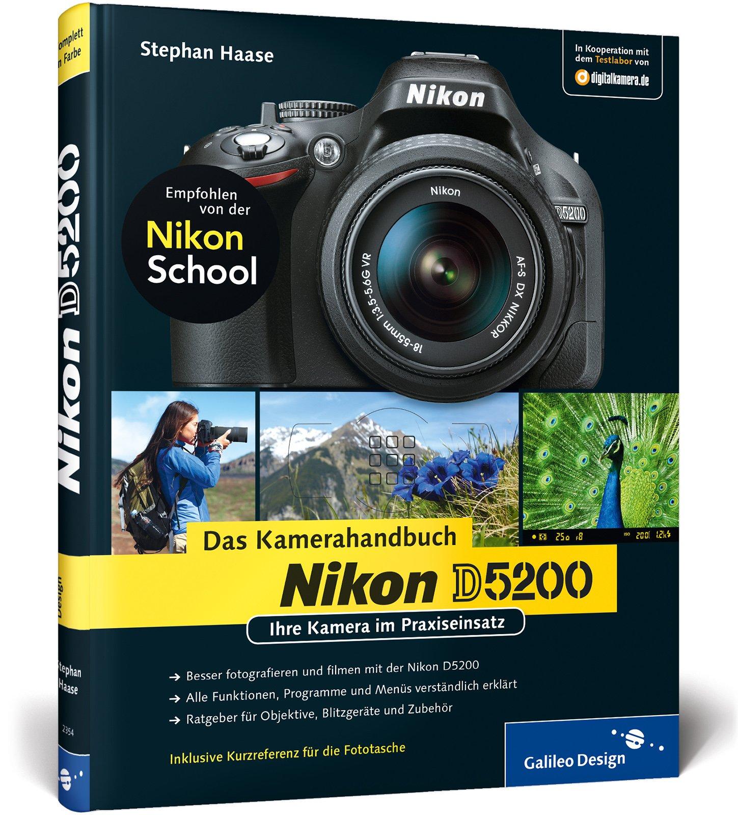 nikon-d5200-das-kamerahandbuch-ihre-kamera-im-praxiseinsatz-galileo-design