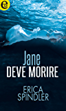 Jane deve morire (eLit) (STACY KILLIAN SERIE Vol. 1)