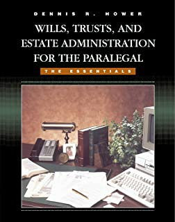 Wills, Trusts and Estate Administration: Dennis R. Hower, Peter ...