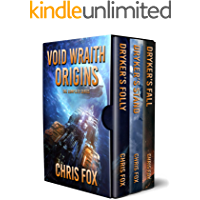 Void Wraith Origins: The Complete Trilogy: Books 1 - 3 (Chris Fox Bundles)