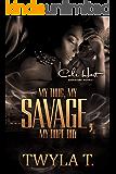 My Thug, My Savage, My Dope Boy: Complete Series
