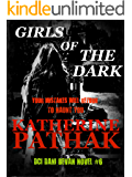 Girls Of The Dark (The DCI Dani Bevan Detective Novels Book 6)