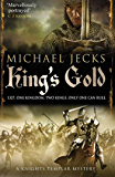King's Gold (Knights Templar Mysteries Book 30)