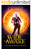 Wide Awake (The Goddess Chronicles Book 1)