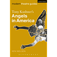 Tony Kushner's Angels in America (Modern Theatre Guides) (English Edition)