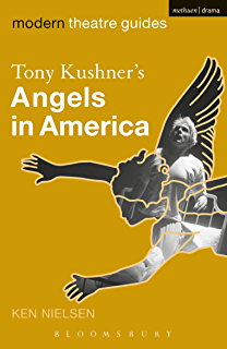 Amazon angels in america a gay fantasia on national themes tony kushners angels in america modern theatre guides fandeluxe Gallery