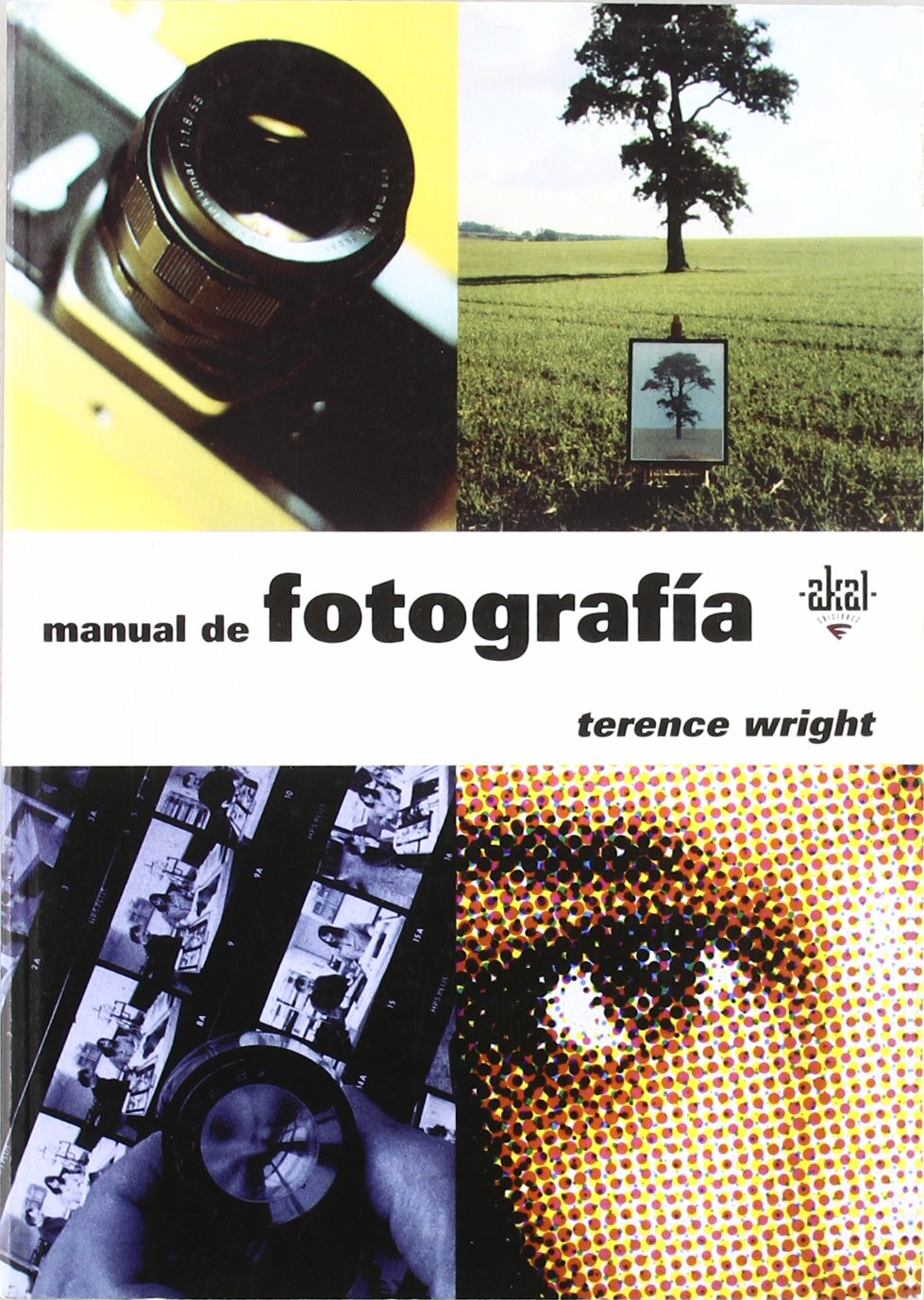 Download Manual de fotografia / Manual Photography (Akal Medios) (Spanish Edition) pdf epub