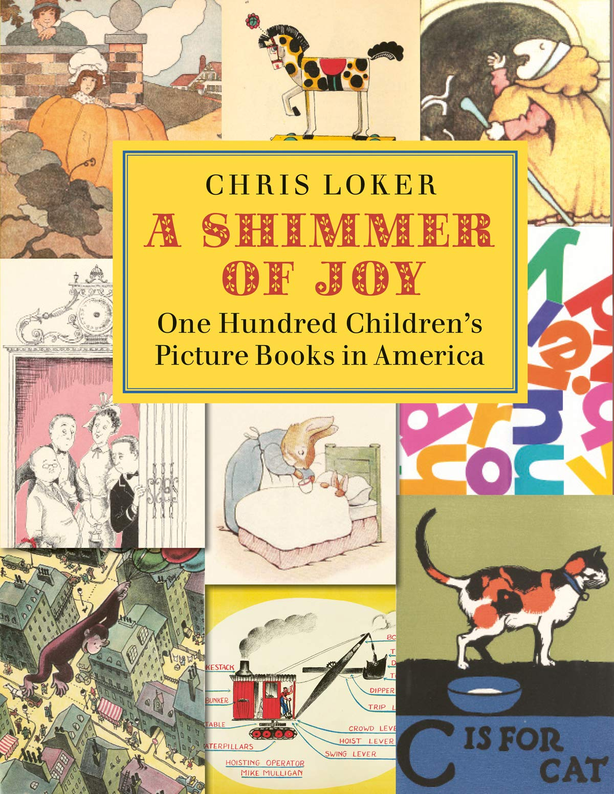 A Shimmer Of Joy One Hundred Children S Picture Books In America