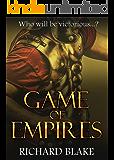 Game of Empires (The Byzantine Saga Book 1)