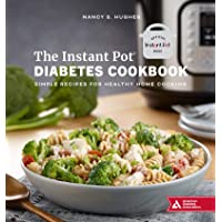 The Instant Pot Diabetes Cookbook: Simple Recipes for Healthy Home Cooking