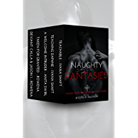 Naughty Fantasies: Erotica Bundle (Sexy Anthologies Book 1) (English Edition)