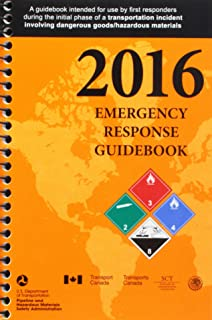 Hazardous materials incidents surviving the initial response 2016 emergency response guidebook erg spiral bound fandeluxe Images