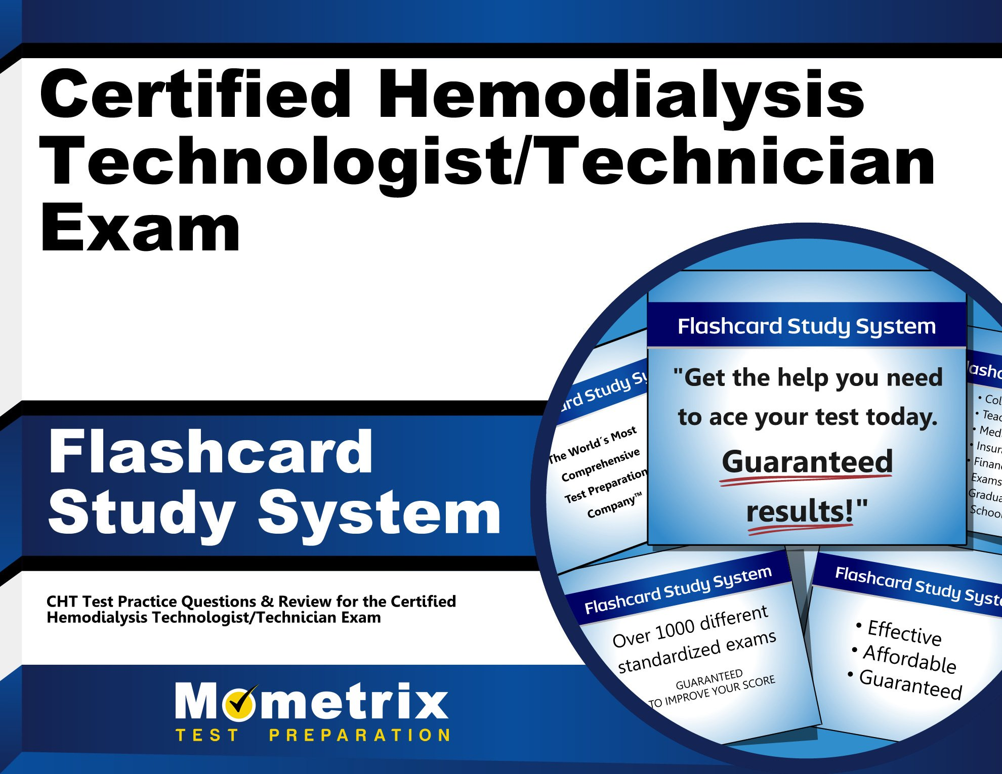 Certified Hemodialysis Technologisttechnician Exam Flashcard Study