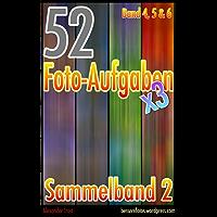52 Foto-Aufgaben: Sammelband 2 (Band 4, Band 5 & Band 6)