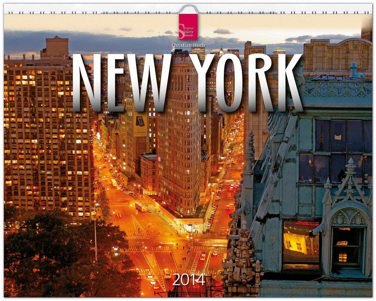 New York 2014: Original Stürtz-Kalender - Großformat-Kalender 60 x 48 cm [Spiralbindung]