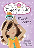 Sweet Victory (The Cupcake Club)