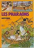 Les Pharaons (Histoire juniors)