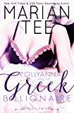 Pollyanna and the Greek Billionaire - Innocent and Betrayed, Part 2