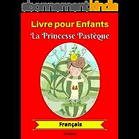 Livre pour Enfants : La Princesse Pastèque (Français)