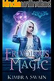 Frivolous Magic (Chantilly Lace Book 1)