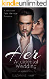 Her Accidental Wedding: A Billionaire Fake Marriage Romance (Untouched Book 3)