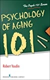 Psychology of Aging 101 (Psych 101)