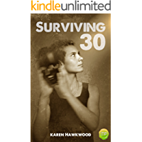 Surviving 30: Waking Up to Your True Self Through Your Saturn Return (English Edition)