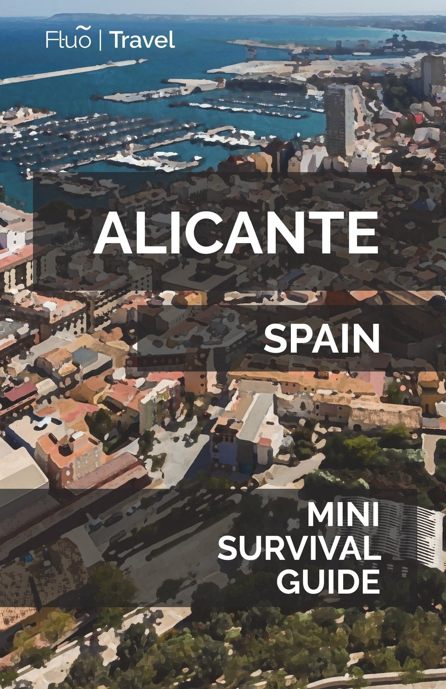 Alicante Mini Survival Guide Paperback – June 16, 2018