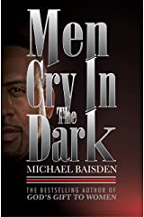 Men Cry In The Dark Kindle Edition