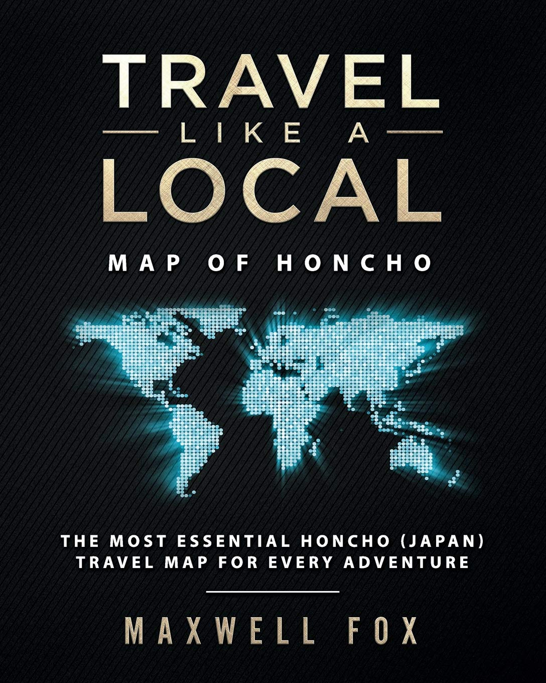 Download Travel Like a Local - Map of Honcho: The Most Essential Honcho (Japan) Travel Map for Every Adventure pdf epub