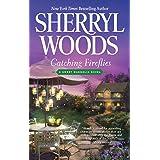 Catching Fireflies (A Sweet Magnolias Novel, 9)