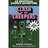 Clash of the Villains (for Fans of Creepers): An Unofficial Gamer's Adventure, Book Six