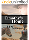 Timothy's Home (Nan's Heritage Series Book 5)