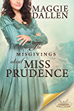 The Misgivings About Miss Prudence: A Sweet Regency Romance (School of Charm Book 4)